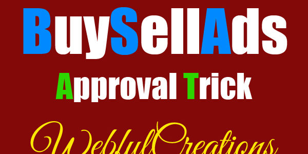 How to Get Approval On Buysellads For Your Website