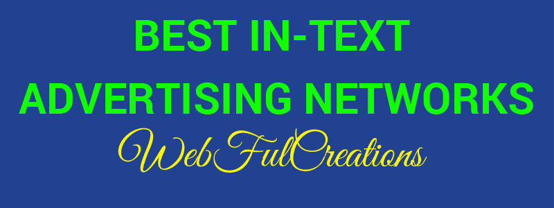 Best In-Text Advertising Platforms For Bloggers